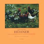Buchtipp: Glückliche Hühner. Eine Liebeserklärung an das Federvieh